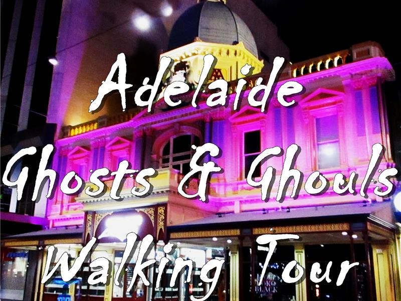 Adelaide Ghosts & Ghouls Walking Tour