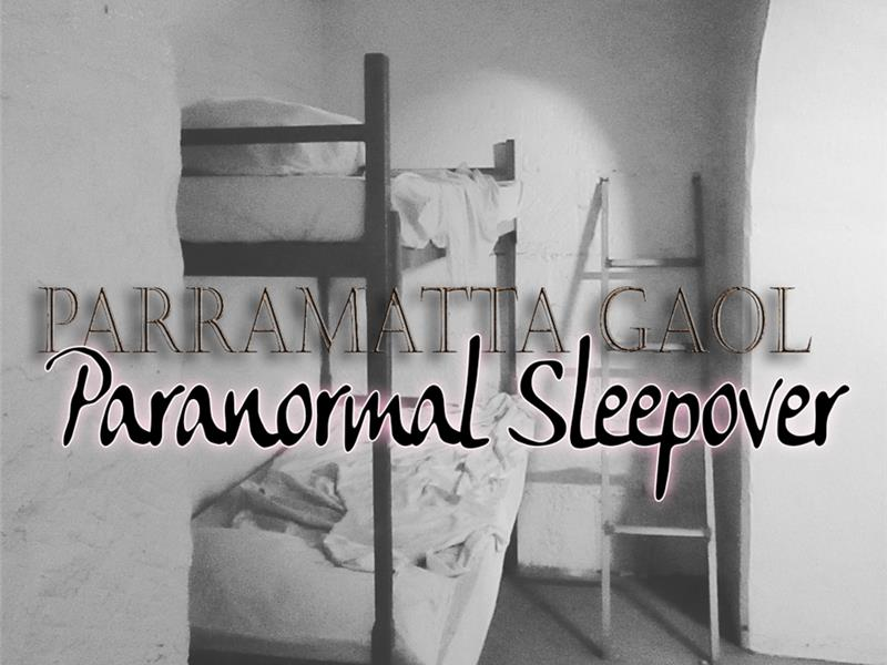 Scream & Dream - Parramatta Gaol Sleepover