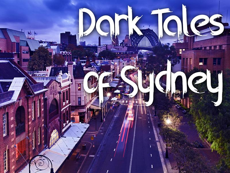 Dark Tales of Sydney -